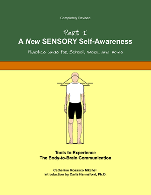 A New Sensory Self-Awareness