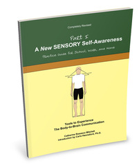 A New SENSORY Self Awareness
